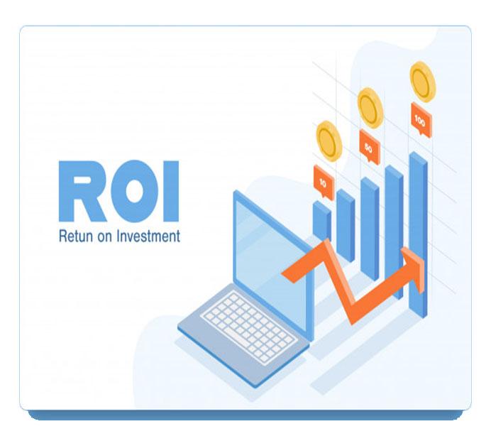 Achieve an Improved ROI