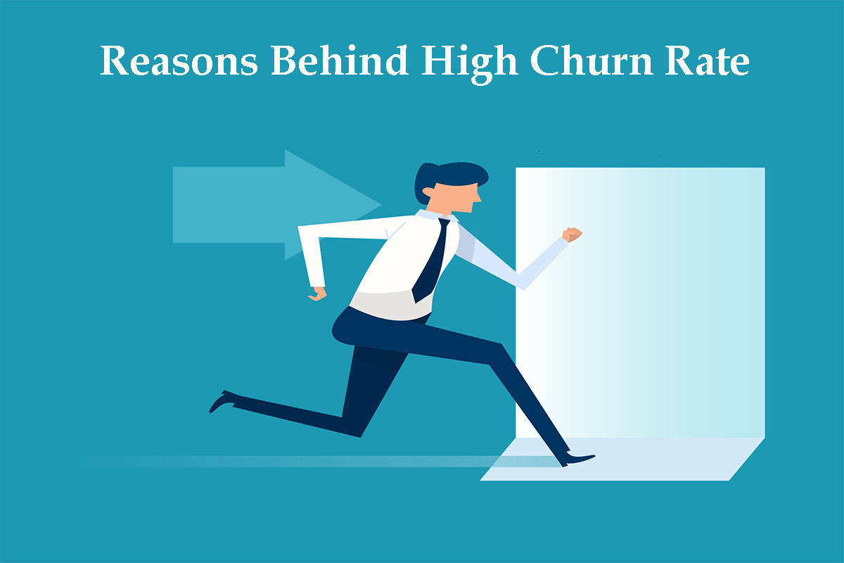 Reasons Behind High Churn Rate